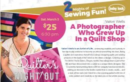 Valori has an entire lifetime of quilting experience to share. Don't miss this night!